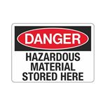 Danger Hazardous Material Stored Here (Hazmat) Sign