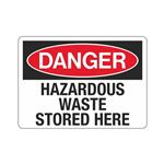 Danger Hazardous Waste Stored Here (Hazmat) Sign
