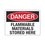 Danger Flammable Materials Stored Here (Hazmat) Sign