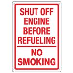 Shut Off Engine Before Refueling No Smoking Sign