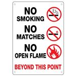 No Smoking No Matches No …  Beyond this Point Sign