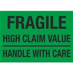 Fragile High Claim Value Handle With Care - 7 x 10