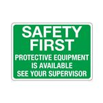 Safety First Protective  … ee Your Supervisor Sign