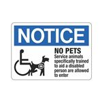 Notice No Pets Service A … ly Trained Allowed Sign