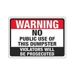 Warning No Public Use Of … Will Be Prosecuted Sign