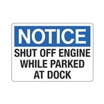 Notice Shut Off Engine While Parked At Dock Sign