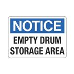 Notice Empty Drum Storage Area Sign