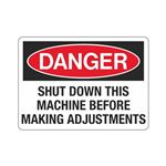 Danger Shut Down This Ma … Making Adjustments Sign