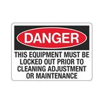 Danger This Equipment Mu … ent Or Maintenance Sign
