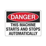 Danger This Machine Star … tops Automatically Sign