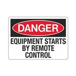 Danger Equipment Starts By Remote Control Sign