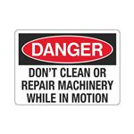 Danger Dont Clean Or Rep … ry While In Motion Sign