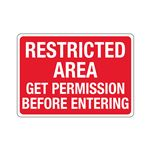 Restricted Area Get Permission Before Entering - Poly 10 x 14