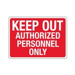 Stock Property Protection Sign-KeepOutAuthorizePersonnelOnly