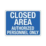 Stock Property Protection Sign-Authorized Personnel Only