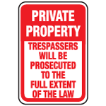 Private Property ... The Full Extent Of The Law