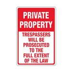 Private Property - Trespassers Will Be Procecuted - 12 x 18