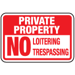 Private Property ... ering NoTrespassing