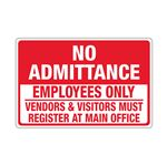 No Admittance Employees Only/Vendors And Visitors Must Register - 12 x 18