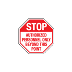 Stop Authorizedy ...  Beyond This Point
