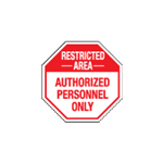Restricted Area Authorized Personnel Only - 24 x 24