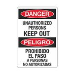 Danger Unauthorized Persons Keep Out (Bilingual) - 12 x 18