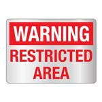 Warning Restricted Area Sign