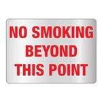 No Smoking Beyond this Point Sign - Reflective 10 x 14