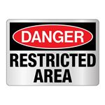 Danger Restricted Area Reflective Sign
