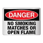 Danger No Smoking Matches or Open Flame Sign
