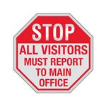 STOP All Visitors Must Report To Main Office Sign Reflective