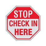 STOP Check In Here Sign Reflective