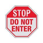 Stop Sign - STOP Do Not Enter 12 X 12