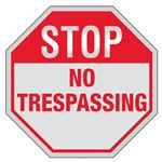 STOP No Trespassing Sign Reflective