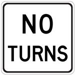 No Turns - Engineer Grade Reflective 24 x 24