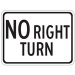 No Right Turn - Engineer Grade Reflective 18 x 24