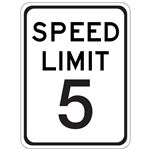 Speed Limit 5 - Engineer Grade Reflective 18 x 24