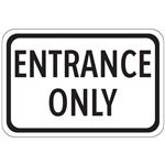 Entrance Only - Engineer Grade Reflective 12 x 18