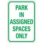Park In Assigned Spaces Only Sign 12x18