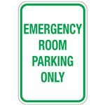 Emergency Room Parking Only Sign 12x18