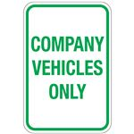 Company Vehicles Only Sign 12x18