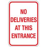 No Deliveries At This Entrance Sign 12x18