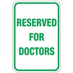 Reserved For Doctors Sign 12 x 18
