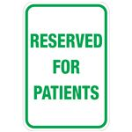Reserved For Patients Sign 12 x 18