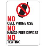 No Cell Phone Use No Hands Free Devices No Texting 18x24