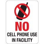 No Cell Phone Use In Facility Sign