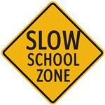 Pedestrian Slow School Zone 24 x 24