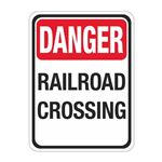 Danger Railroad Crossing Sign