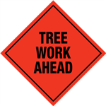 Tree Work Ahead Sign