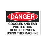 Danger Goggles And Ear Protection Required When Using This Machine - Polyethylene 10 x 14
